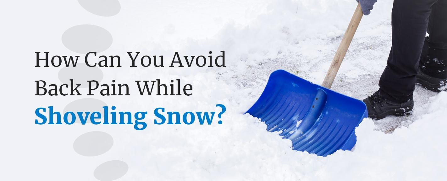 avoid back pain while shoveling snow